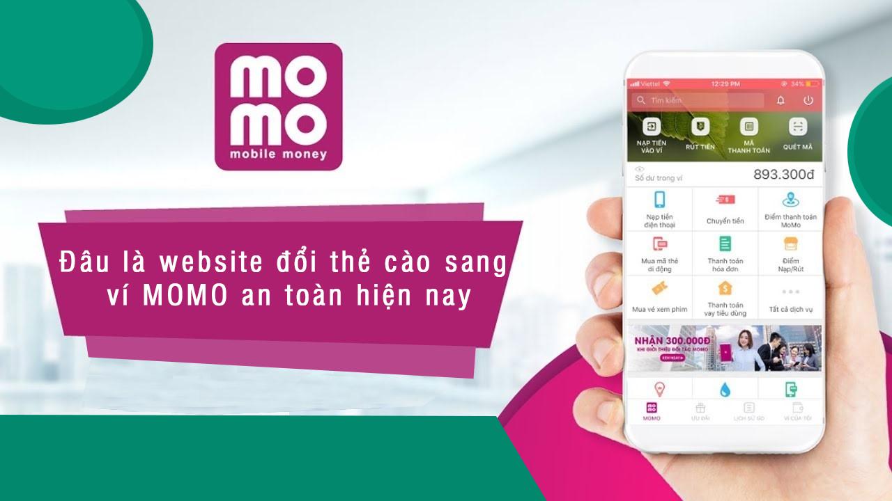 [Hỏi Đáp] Đâu là website đổi thẻ cào sang ví MOMO an toàn hiện nay